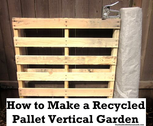 How to make a recycled pallet vertical garden one for Vertical pallet garden bed