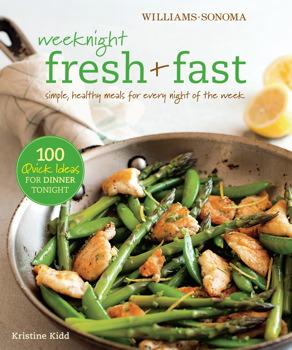 Weeknight Fresh & Fast (Williams-Sonoma)