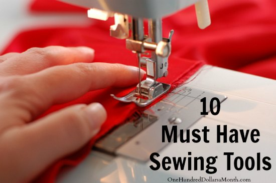 Ten Must Have Sewing Tools