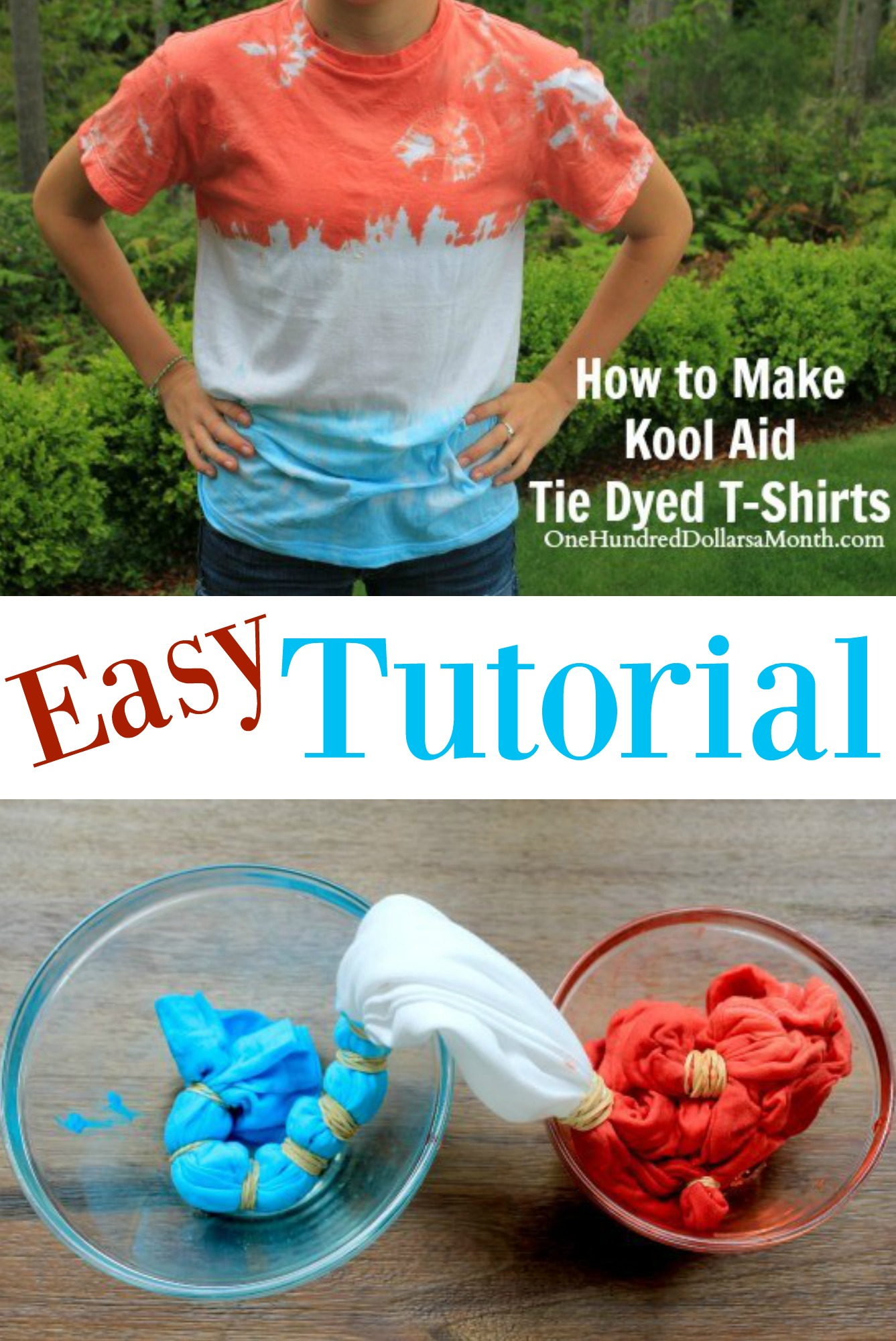How To Make Kool Aid Tie Dyed T Shirts One Hundred Dollars