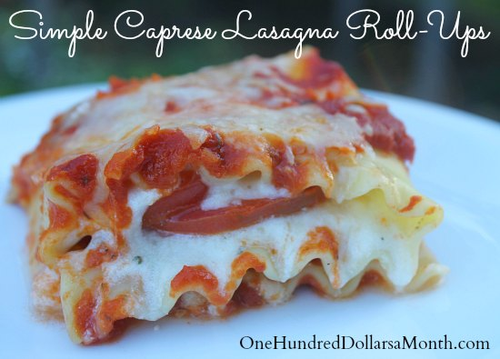 Simple Caprese Lasagna Roll-Ups