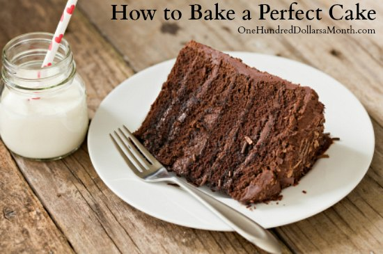 How To Bake A Perfect Cake