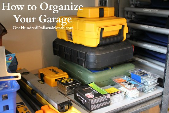 How To Organize Your Garage One Hundred Dollars A Month