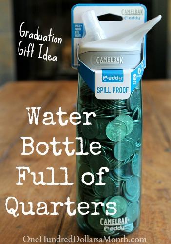 Fun Graduation Gift Idea, Water Bottle Full of Quarters