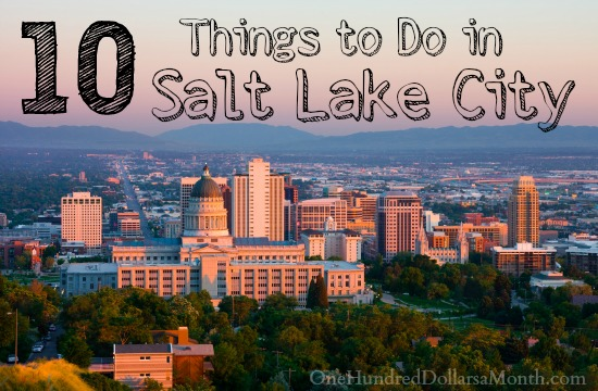 10 things to do in salt lake city utah one hundred for Affitto cabina park city utah