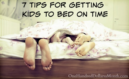 7 Tips for Getting Kids to Bed on Time