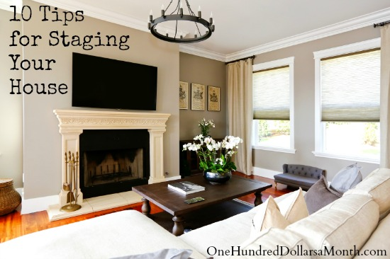 10 tips for staging your house one hundred dollars a month. Black Bedroom Furniture Sets. Home Design Ideas