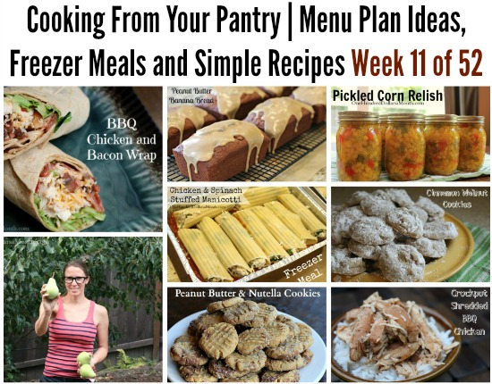 Cooking From Your Pantry  Menu Plan Ideas, Freezer Meals and Simple Recipes Week 11 of 52