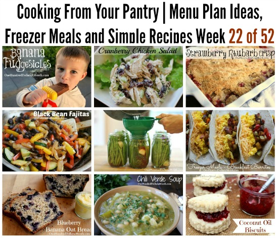 Cooking From Your Pantry  Menu Plan Ideas, Freezer Meals and Simple Recipes Week 22 of 52