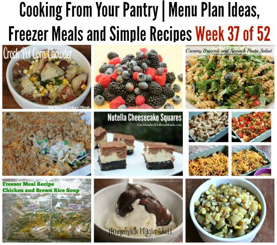 Cooking From Your Pantry  Menu Plan Ideas, Freezer Meals and Simple Recipes Week 37 of 52