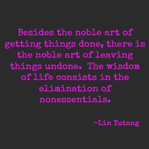 quotes - besides the noble art of getting things done