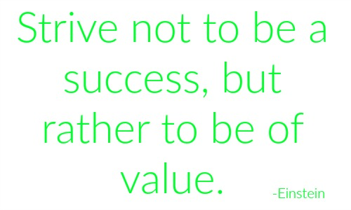 quotes - strive not to be