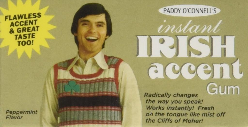 irish accent gum